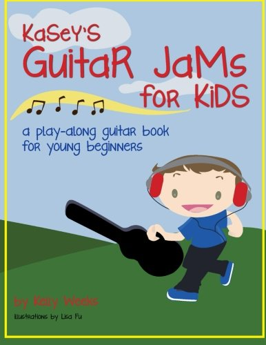 Kasey's Guitar Jams for Kids - Volume 1