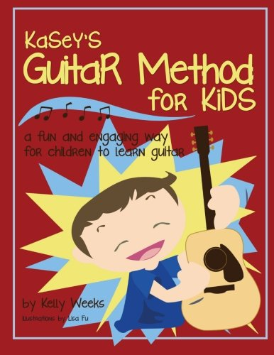Kasey's Guitar Method for Kids